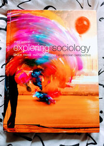 Exploring Sociology (by Bruce Ravelli and Michele Webber) 3rd Ed
