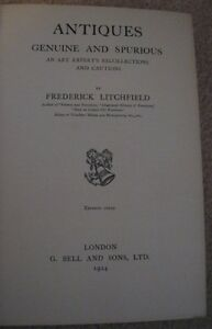 ANTIQUES GENUINE and SPURIOUS by FREDERICK LITCHFIELD