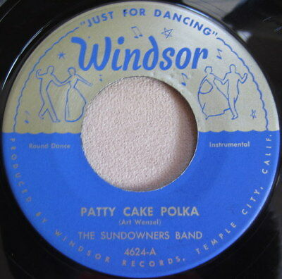 The Sundowners Band ‎– Patty Cake Polka / Ramblin Reuben, Vinyl, 45rpm, 4624, VG - The Band Cake