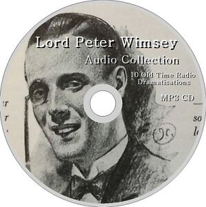 LORD PETER WIMSEY Detective Mysteries 10 Radio Dramas Audio MP3 CD 30 Hours!