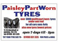 OPEN SUNDAY 10AM -4PM MATCHING PAIRS & SETS OF BRANDED PART/WORN TYRES ALL SIZES AVAIL CAR VAN 4x4