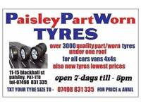 OPEN BANK HOL SUN & MON TIL 5PM*TEXT UR TYRE SIZE ** OVER 3000 PARTWORN & NEW TYRES UNDER ONE ROOF *
