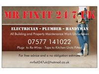 ELECTRICIAN-PLUMBER-GENERAL PROPERTY MAINTENANCE SERVICES 07577 141022 Small jobs welcome Fixed Rate