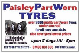 OPNEN SUNDAY TIL 4PM **PaisleyPartWorn tyres ** SPECIALIST IN MATCHING PAIRS & SETS **text size to 0