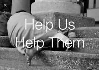 Need help, helping the homeless (read description)