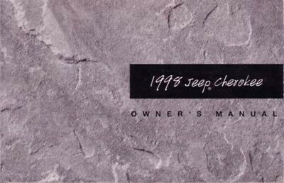 1998 Jeep Cherokee Manual (1998 Jeep Cherokee Owners Manual User Guide Reference Operator Book Fuses Fluids )