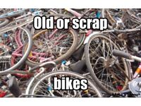 Wanted Old or scrap bikes