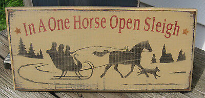 "PRIMITIVE COUNTRY IN A ONE HORSE OPEN SLEIGH 12""  SIGN christmas~winter"
