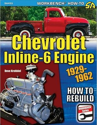 1929-1962 Chevy Inline-6 Engine Disassembly Rebuild Reassembly Manual Book SA455 for sale  Shipping to Canada