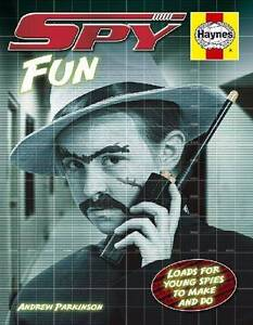 Spy Fun: Loads for Young Spies to Make and Do by Parkinson Hazelbrook Blue Mountains Preview