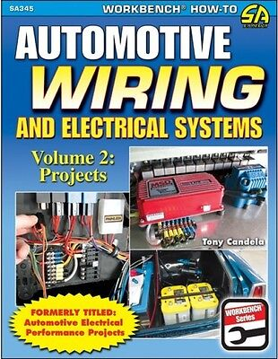 Automotive Wiring And Electrical Systems - Volume 2: Projects - Book SA345