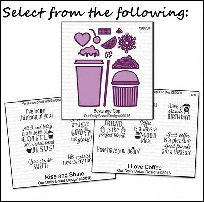 Our Daily Bread Designs Die Set Beverage Cup  I Love Coffee Rise Shine Stamp Set