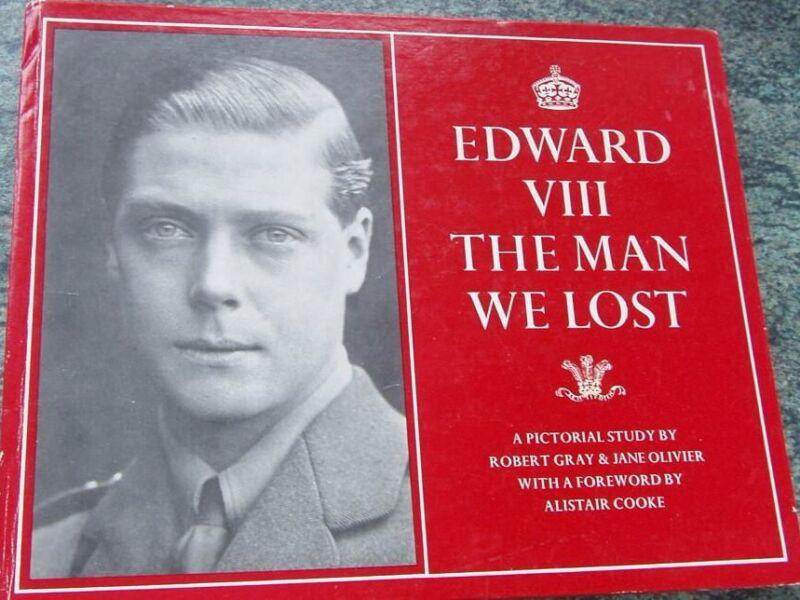 THE MAN WE LOST DUKE OF WINDSOR EDWARD VIII PHOTO BOOK