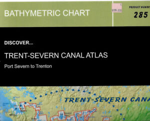 Complete chartbook of the Trent-Severn Waterway from Port Severn