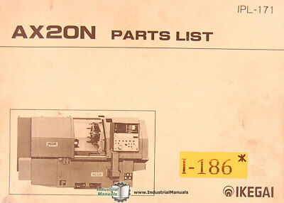 Ikegai Ax20n Lathe Parts List Ipl-171 Manual 1984