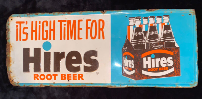 Vintage Antique Its High Time For Hires Root Beer Sign