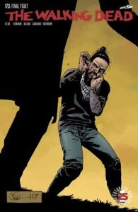 The Walking Dead #173 ... Willing to Ship