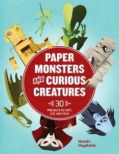 Paper Monsters and Curious Creatures, Hiroshi Hayakawa, New Book