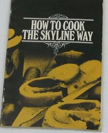 How to Cook the Skyline Way