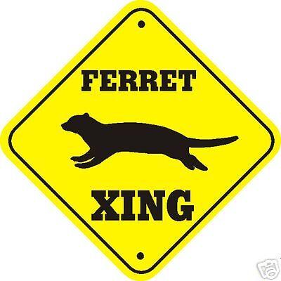 Ferret Xing Sign