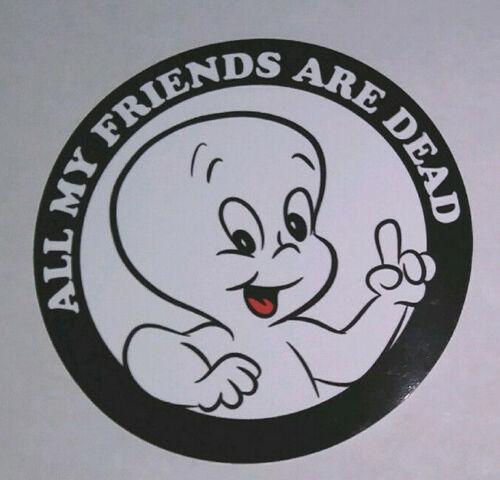 "STICKER - Casper the Friendly Ghost ""All my Friends are Dead"" - Halloween"