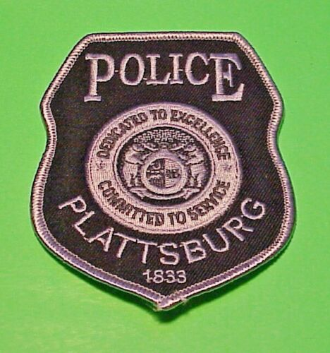 PLATTSBURG  MISSOURI  1833  MO  ( SUBDUED ) POLICE PATCH  FREE SHIPPING!!!