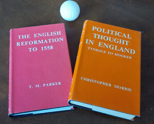 English Reformation to 1558 & Politcal Thought In England