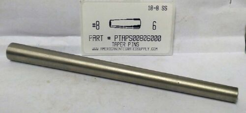 """#8X6"""" TAPER PIN STAINLESS STEEL  .492"""" LARGE END DIAMETER (1)"""
