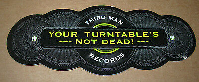 THIRD MAN RECORDS Sticker YOUR TURNTABLE'S NOT DEAD decal New Stripes Jack White