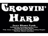 Soft Winds Groovin' Hard - Jazz Night At The Junction Redhill