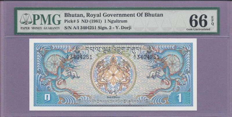 Bhutan 1981 1 Ngultrum  Pick# 5  PMG EPQ  **SCROLL DOWN FOR SCANS**
