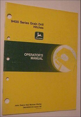 Original Oem John Deere 9400 Series Grain Drill Hitches Oper. Manual