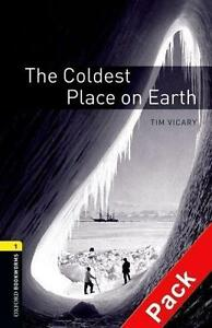 Oxford Bookworms Library / 6. Schuljahr, Stufe 2 - The Coldest Place on Earth...