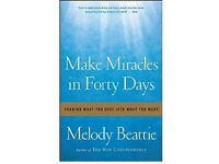 Make Miracles in Forty Days: Paperback Book By Melody Beattie.
