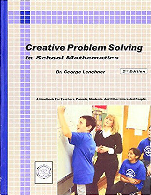 Creative Problem Solving In School Mathematics 2Nd Edition New Moems
