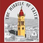 The Miracle of Faith