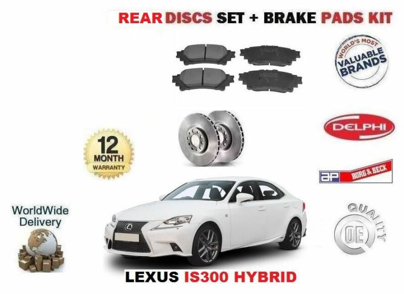 FOR LEXUS IS300 HYBRID 2013-> NEW REAR BRAKE DISCS VENTED + DISC PADS KIT