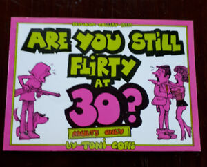 Are You Still Flirty at 30