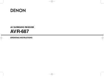Denon AVR-687 AV Receiver Owners Manual