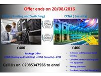 CCNA (routing and Switching) AND CCNA (Security) Training in just £700