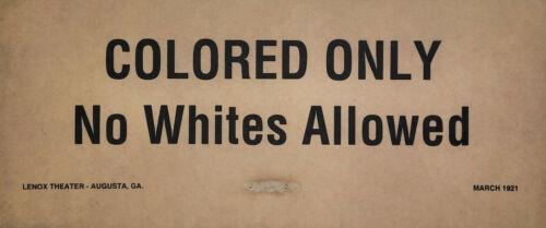 Colored Only No Whites Rare Vtg Original Segregation Sign 1921 Lenox Theater GA