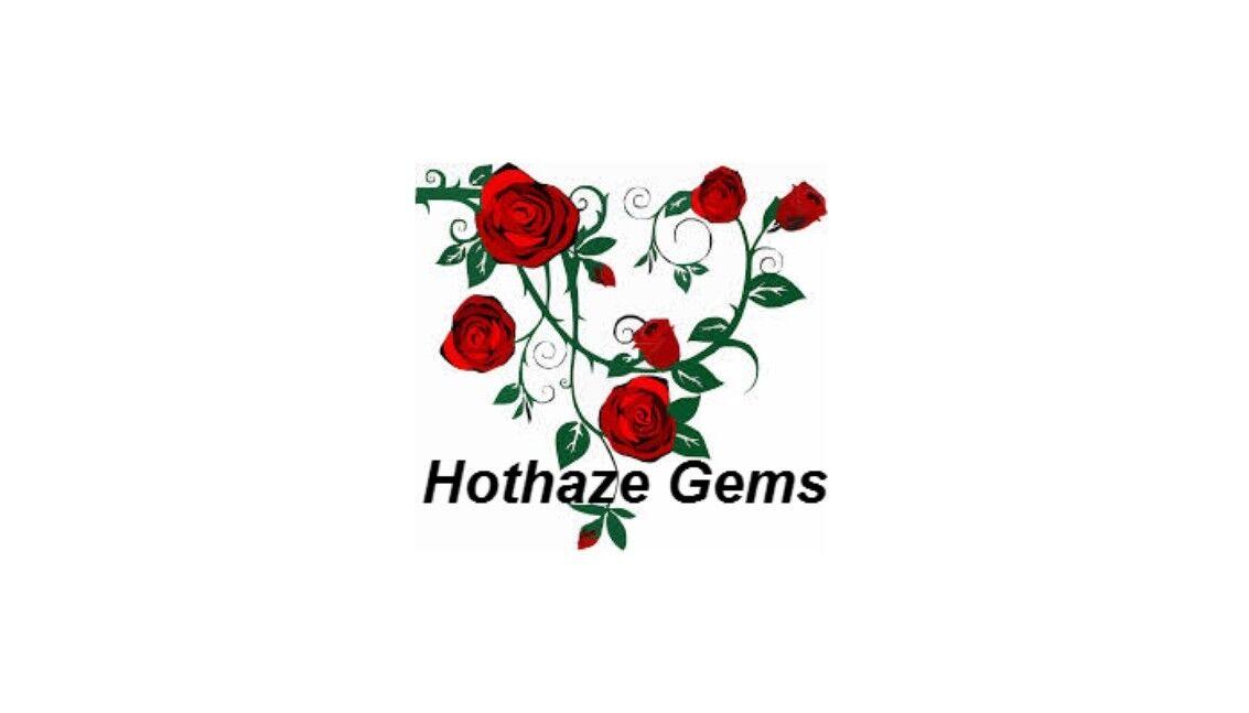 Hothaze Gems