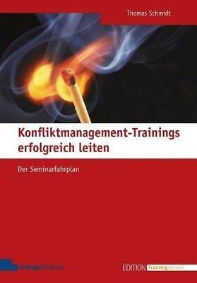 Konfliktmanagement-Trainings erfolgreich leiten - Thomas Schmidt - 9783936075908