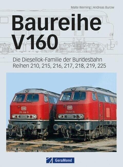 Baureihe V 160 - Malte Werning / Andreas Burow - 9783862451708