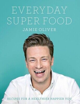 🔥 Everyday Super Food By Jamie Oliver [EB0oK-P.D.F] 🔥