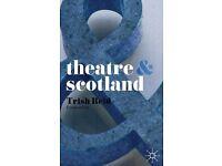 Theatre & Scotland by Dr Trish Reid - £5.99