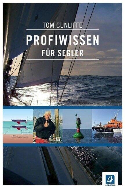 Profiwissen für Segler - Tom Cunliffe - 9783957370051 PORTOFREI