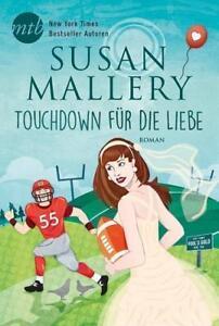 Touchdown für die Liebe von Susan Mallery (2016, Taschenbuch), UNGELESEN