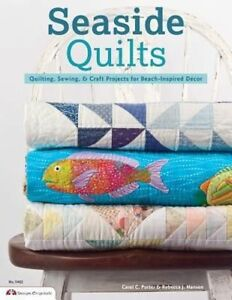 Seaside-Quilts-Quilting-amp-Sewing-Projects-for-Beach-Inspired-Decor-Good-Condit