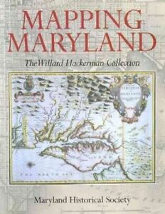 Mapping Maryland  The William Hackerman Collection Robert W Schoeberlein - <span itemprop=availableAtOrFrom>Fairford, United Kingdom</span> - Please return with 7 days of receipt. Postage will not be refunded. Item must be in original condition. Most purchases from business sellers are protected by the Consumer Contract Regula - Fairford, United Kingdom